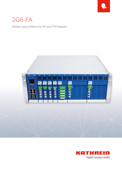 2G6-FA - Modular Optical Platform for HFC and FTTH Networks